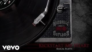 Rascal Flatts - Kickstart My Heart (Audio Version)