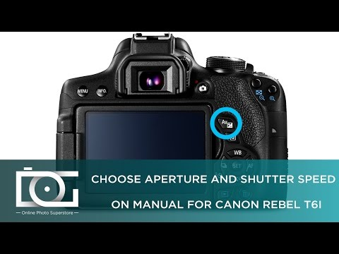 TUTORIAL | How to Choose Aperture and Shutter Speed on Manual for CANON Rebel T6i Cameras