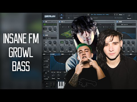 INSANE FM GROWL BASS SERUM TUTORIAL (Free Preset)