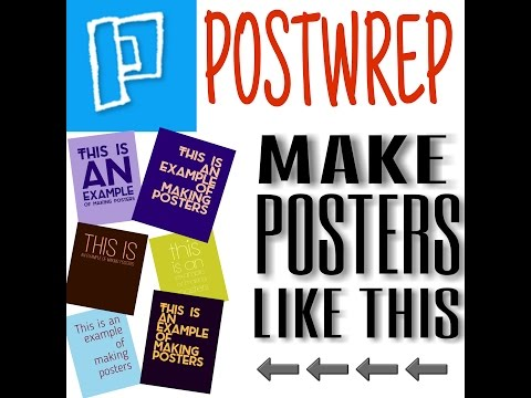 POSTWREP- how to make posters instantly