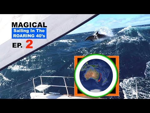 Ep2  Sailing For The Roaring 40's Tasmania