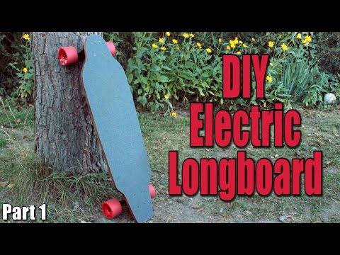 Make your own Electric Motorized Longboard (Part 1) - the longboard itself