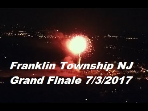 Franklin Township, NJ 2017 Fireworks Grand Finale