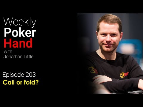 Weekly Poker Hand, Episode 203: Call or fold?