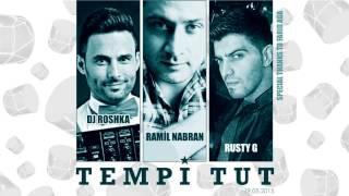 Ramil Nabran-Tempi Tut. (DJ Roshka & Rusty G)