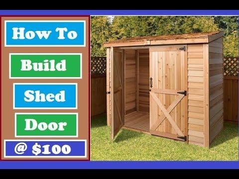 Watch How to Build Shed Doors and Make Garden Shed Doors Under $100 DIY Shed Door