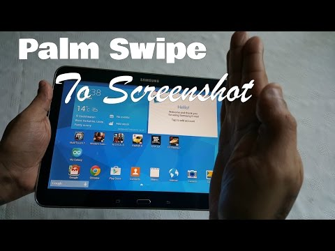 Samsung Galaxy Tab 4 10.1 Palm Swipe To Take Screenshot