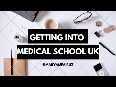 How to get into medical school (UK)