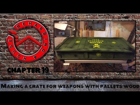 Chapter 19 How to make a pallet wood crate for ammo and weapons.
