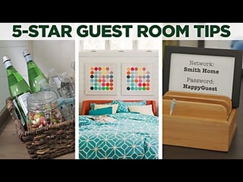 Designing a 5-Star Guest Room