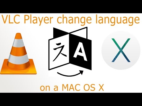 VLC Player change language on MAC OS X