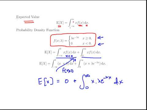 Exponential Distribution - Part 1 - Deriving the Expected Value