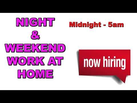 NIGHT/WEEKEND Work at Home JOB - MAKE YOUR OWN SCHEDULE!