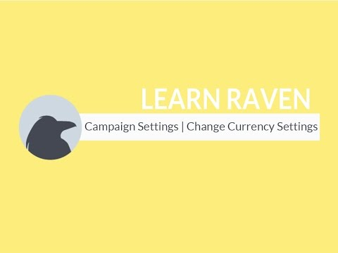 Campaign Settings | Change Currency Settings