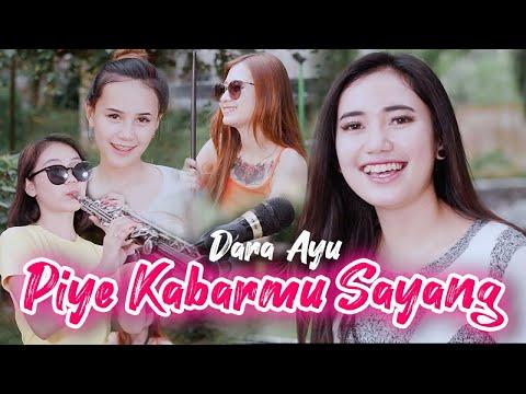 Download Dara Ayu - Piye Kabarmu Sayang - Official Music Video MP3 Gratis