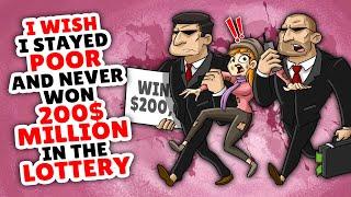 I Wish I Stayed Poor And Never Won 200 million dollars!