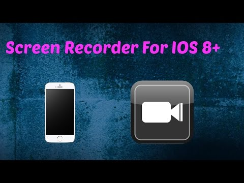 Screen Recorder For IOS 8 - 8.4