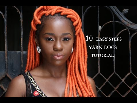 10 Easy Steps To Create Yarn Locs.