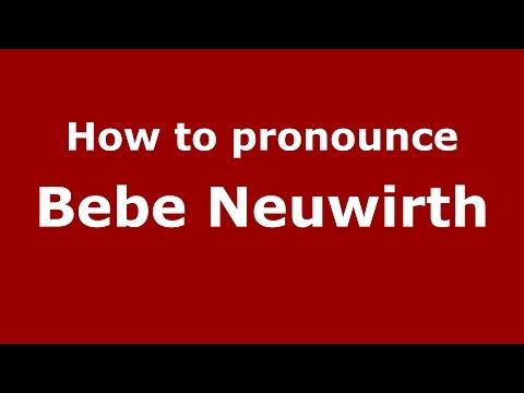 How to pronounce Bebe Neuwirth (American English/US) - PronounceNames.com