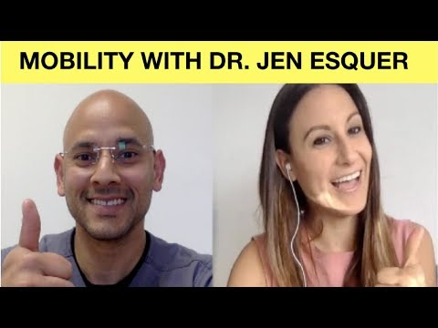 Mobility, Breathing, & Pain Relief with Dr. Jen Esquer (The Mobility Method by DocJeFit)