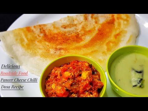Roadside Food Paneer Cheese Chilli Dosa Recipe/ Street Food Paneer Cheese Dosa Recipe - Dosa Recipe
