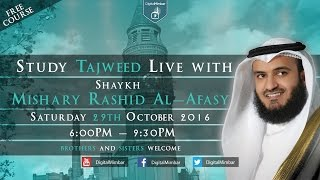 Learn Tajweed With Shaykh Mishari Rashid Al-Afasy - FREE COURSE
