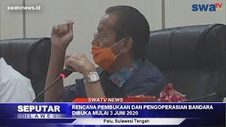 BANDARA MUTIARA  PALU, AKAN DIBUKA DAN KEMBALI BEROPERASI MULAI 3 JUNI 2020