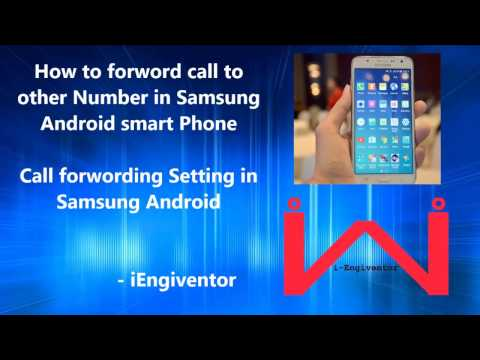 Call forwarding option in Samsung Android phones & Galaxy J5 / J7 / On5 / On8