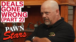 Pawn Stars: Deals Gone Wrong *Part 2* (7 More Angry Sellers)