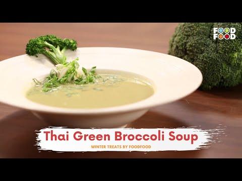 Thai Green Broccoli Soup | Winter Treats | Chef Amrita Raichand | FoodFood