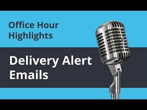 How to Make Customer Delivery Alert Emails