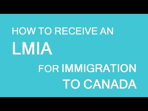 How to receive LMIA. Immigration and visas to Canada