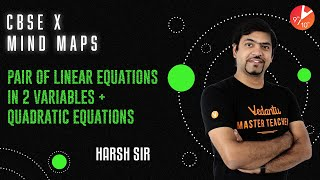 Pair of Linear Equations in Two Variables & Quadratic Equations Mind Map | CBSE 10 Maths | Vedantu