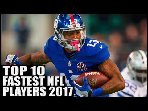 Top 10 Fastest Players in the NFL 2017