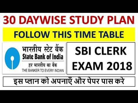 30 Daywise Study Plan For SBI Clerk Exam 2018---Free Doubt Session Classroom