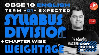 CBSE Class 10 English [Term 1] Expected Syllabus Division + Chapter Wise Weightage 🧐  Vedantu 9 & 10