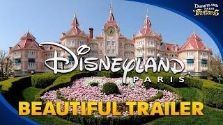 Disneyland Paris - beautiful Trailer for the whole Resort