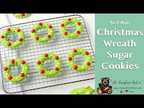 How to Make Christmas Wreath Sugar Cookies | The Bearfoot Baker