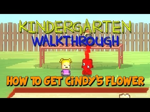 Kindergarten Walkthrough - Kindergarten Gameplay - Cindy/How to get the Flower - Let's Play