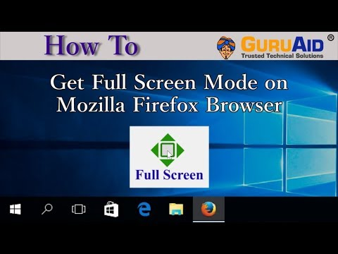 How to Get Full Screen Mode on Mozilla Firefox Browser - GuruAid