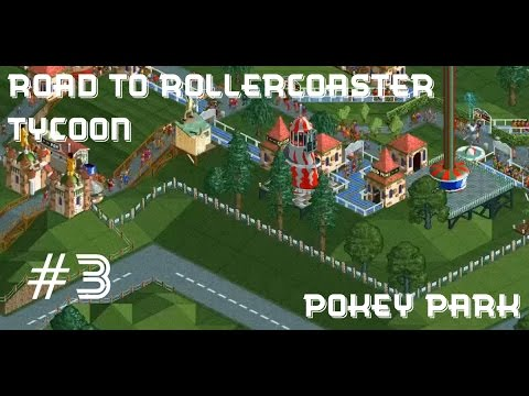 RCT #9: Pokey Park 3: The Chairlift