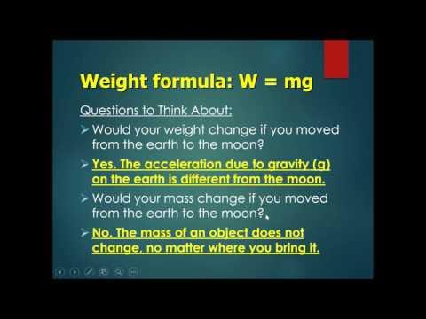 Chapter 4 Mass, Weight & Density Part 2 - Weight