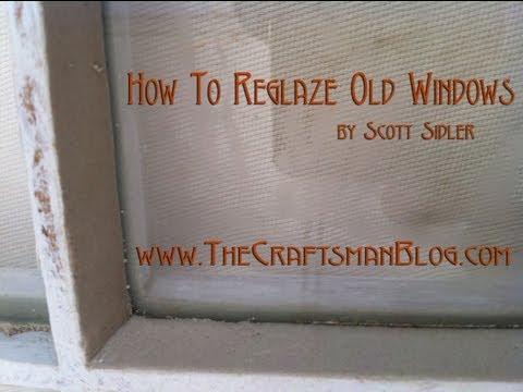 How To Glaze Old Windows