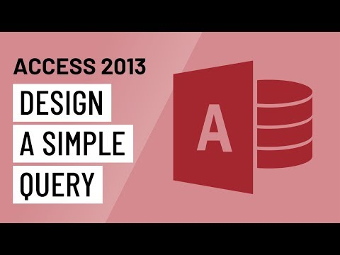 Access 2013: Designing a Simple Query