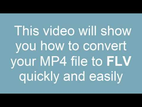 How to convert MP4 to FLV