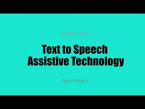 Text to Speech Assistive Tech Typeit Readit