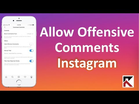 How To Allow Offensive Comments On Instagram