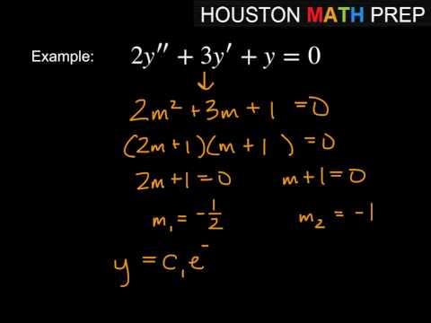 Second-Order Differential Equations - Auxiliary Equation with Distinct Real Roots