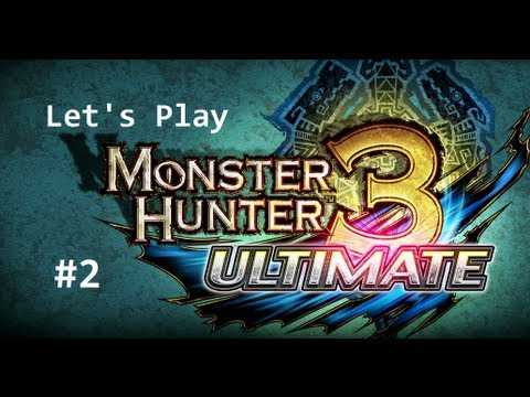 Let's Play Monster Hunter 3 Ultimate Episode 2: Farming Ores, Herbs, Bugs, and Bones