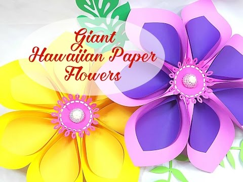GIANT PAPER HAWAIIAN FLOWERS TUTORIAL